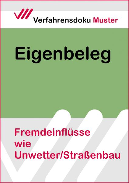Fremdeinflüsse z.B. Unwetter/Straßenbau
